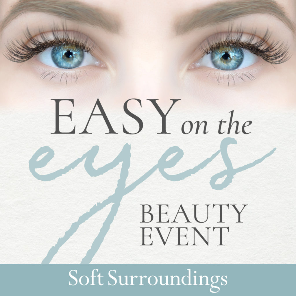 Soft Surroundings Easy On The Eyes Event